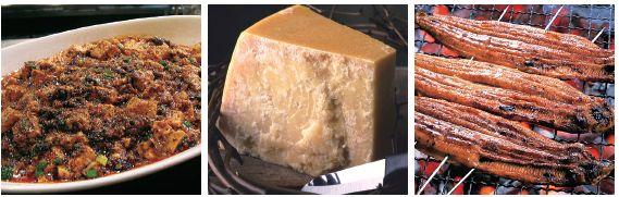 (写真左から)麻婆豆腐、パルミジャーノ・レッジャーノ、ウナギの蒲焼き